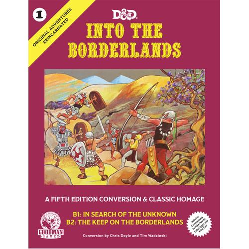 Original Adventures Reincarnated #1: Into the Borderlands (Hardback)