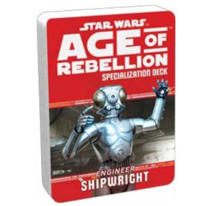 Star Wars: Age of Rebellion RPG - Shipwright Specialization Deck