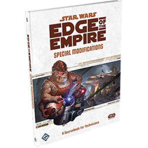 Star Wars: Edge of the Empire RPG - Special Modifications: A Sourcebook for Technicians