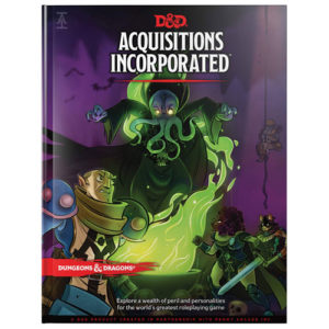 Dungeons & Dragons: Acquisitions Incorporated Book (DDN)