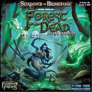 Shadows of Brimstone: Forbidden Fortress: Forest of the Dead Deluxe OtherWorld