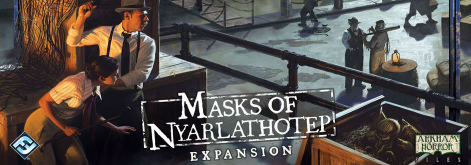 Masks of Nyarlathotep (Eldritch Horror) Review
