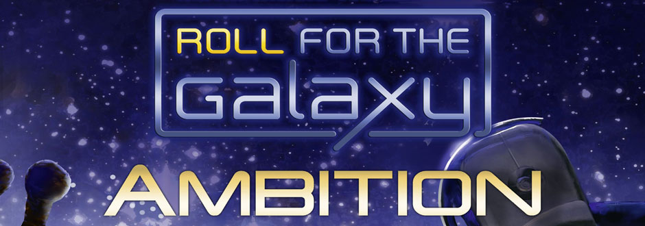 Roll for the Galaxy - Ambition Expansion Review