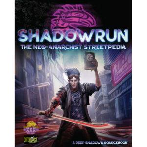 Shadowrun The Neo Anarchists Streetpedia