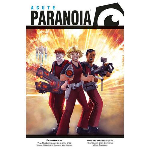 Paranoia: Acute Paranoia