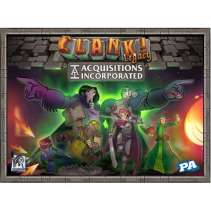 Clank!: Legacy. Acquisitions Incorporated