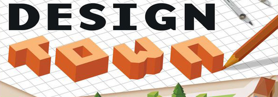 Design Town Review