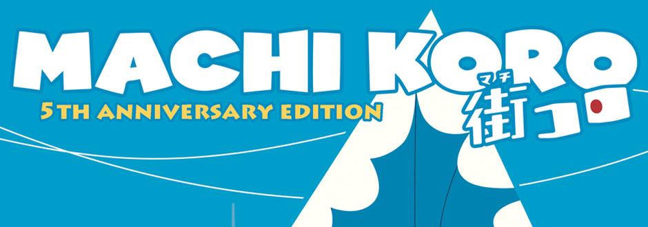 Machi Koro 5th Anniversary Review
