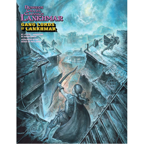 Dungeon Crawl Classics RPG Lankhmar: #1 Gang Lords of Lankhmar