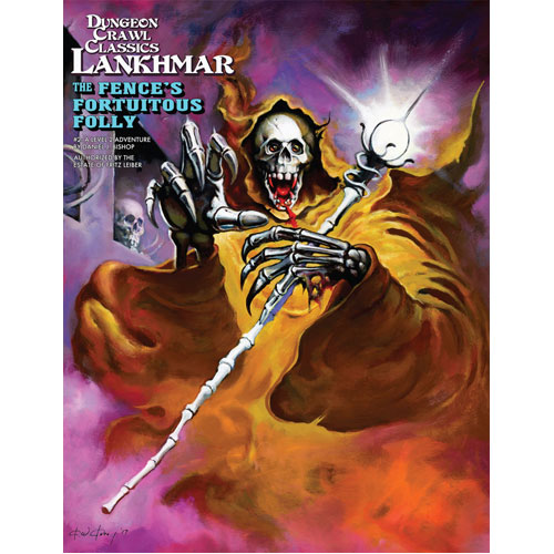Dungeon Crawl Classics RPG Lankhmar: #2 The Fence's Fortuitous Folly