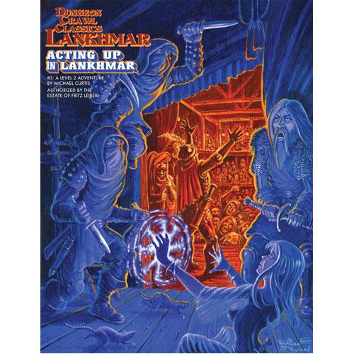 Dungeon Crawl Classics RPG Lankhmar: #3 Acting Up in Lankhmar