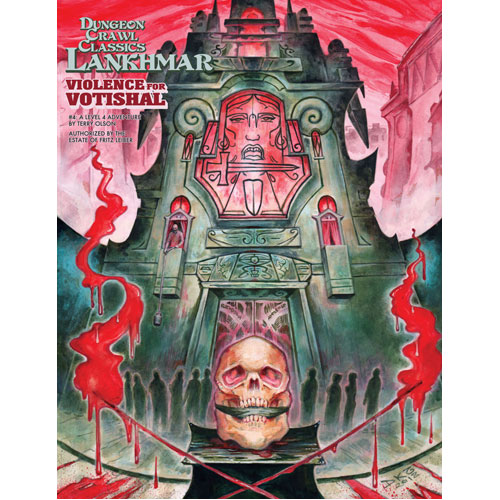 Dungeon Crawl Classics RPG Lankhmar: #4 Violence for Votishal