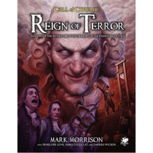 Reign Of Terror: Call Of Cthulhu 7Th Edition