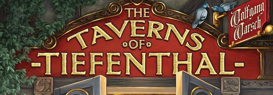 The Taverns of Tiefanthal Review