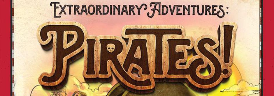 Extraordinary Adventures: Pirates Review