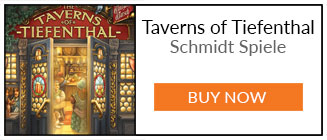 What We've Been Playing - Buy Taverns of Tiefenthal