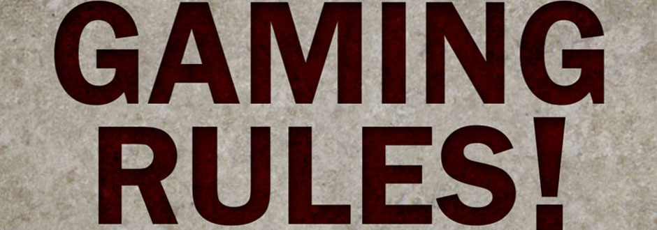 Gaming Rules