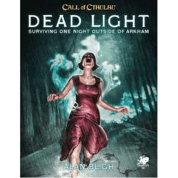 Call of Cthulhu RPG 7th Edition: Dead Light & Other Dark Turns