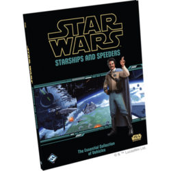 Star Wars Roleplaying: The Essential Collection of Vehicles - Starships and Speeders