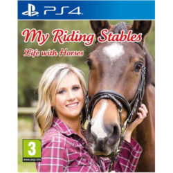My Riding Stables: Life With Horses - PS4