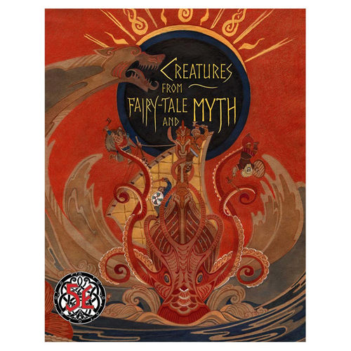 Creatures from Fairy-Tales and Myth (for the d20 5E OGL)