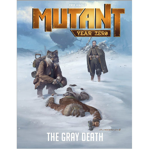 Mutant Year Zero RPG - The Gray Death