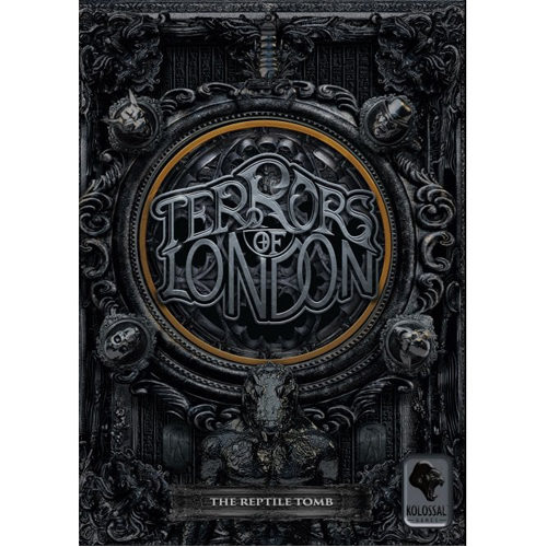 Terrors of London: The Reptile Tomb Expansion