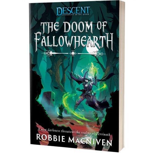 Descent: Legends of the Dark - The Doom Of Fallowhearth