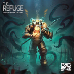The Refuge: Terror from the Deep - Kickstarter Edition