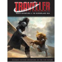 *A Grade* Traveller: Reach Adventure 5: The Borderland Run