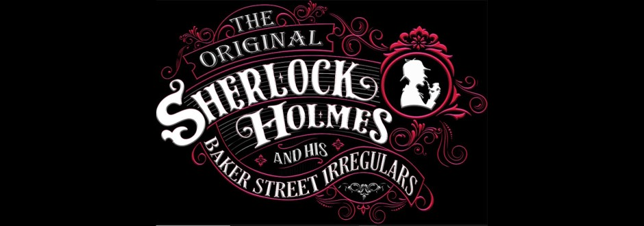 Sherlock Holmes and his Baker Street Irregulars: First Impressions