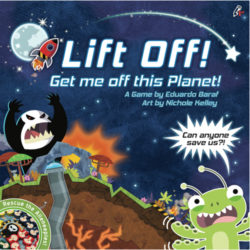 Lift Off! Get Me Off This Planet - Expanded Deluxe Edition