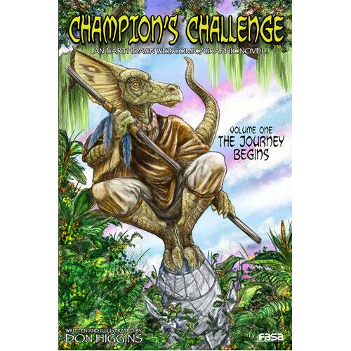 Champion's Challenge Volume 1:  The Journey Begins (Earthdawn Graphic Novel)