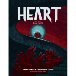 Heart: The City Beneath RPG - Core Book