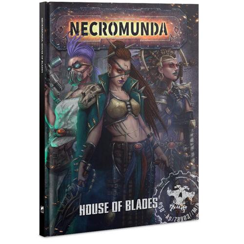 Necromunda: House Of Blades