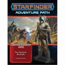 Starfinder Adventure Path #32: The Starstone Blockade (The Devastation Ark 2 of 3)
