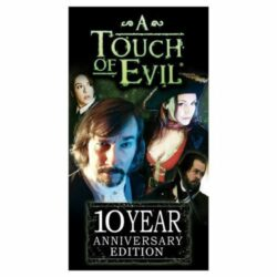 *B Grade* A Touch of Evil, 10 Year Anniversary Edition