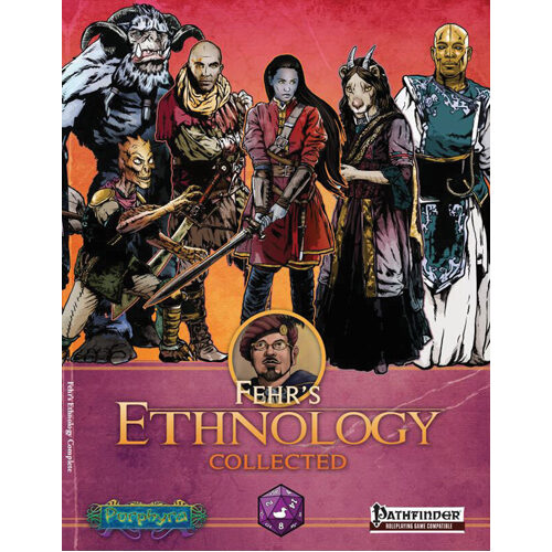 Fehr's Ethnology Collected Pathfinder Edition