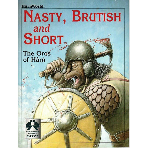 Harnworld: Nasty, Brutish And Short: The Orcs of Harn