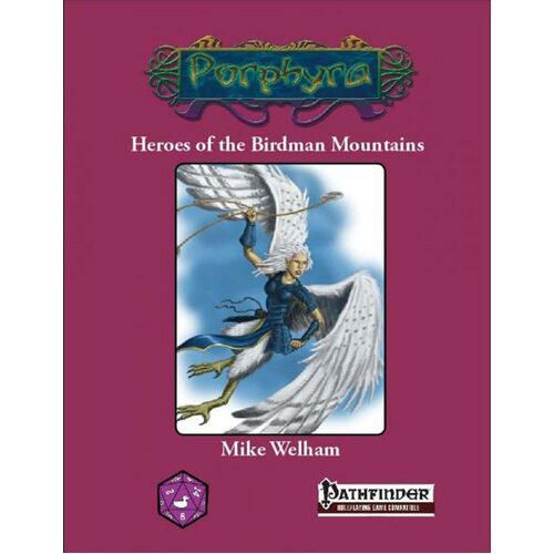Heroes Of The Birdman Mountain (Pathfinder)