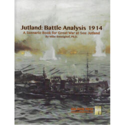 Jutland Battle Analysis: Great War At Sea