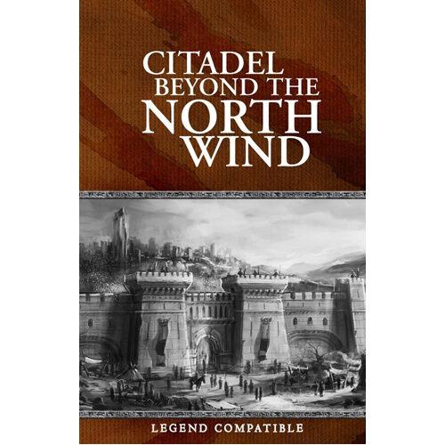 Legend RPG: Citadel Beyond the North Wind