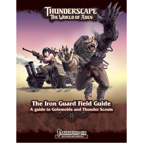 Pathfinder: Thunderscape - Iron Guard Field Guide