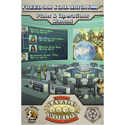 Savage Worlds: Freedom Squadron - Plans & Operations Manual