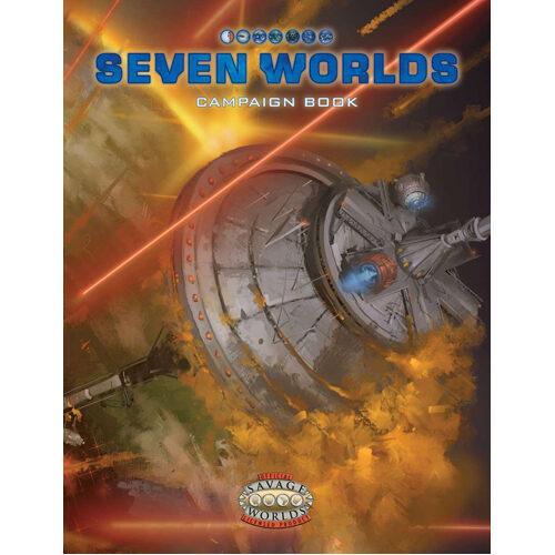 Savage Worlds: Seven Worlds Campaign Book