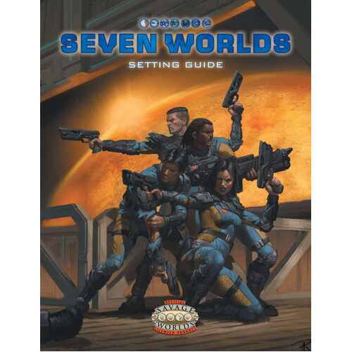 Savage Worlds: Seven Worlds Setting Guide