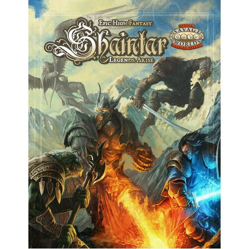 Savage Worlds: Shaintar - Legends Arise