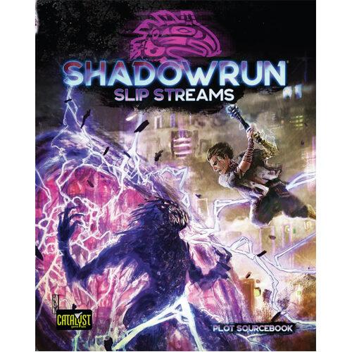 Shadowrun:Slip Streams