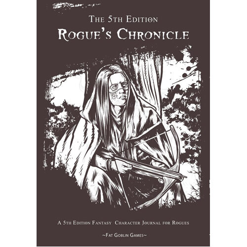 The 5th Edition Rogue's Chronicle