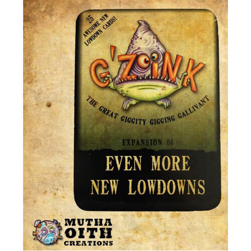 G'Zoink: Expansion 6 - Even More New Lowdowns